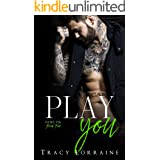 Play You: A Second Chance/Single Dad Romance (Rebel Ink Book 4)