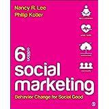 Social Marketing: Behavior Change for Social Good 6ed