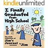 I Finally Graduated from High School (Jim's Journal Book 6) (English Edition)