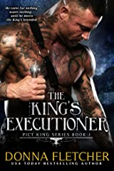 The King's Executioner (Pict King Series Book 1) Kindle Edition