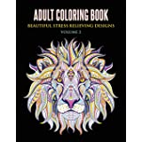 Adult Coloring Book: Beautiful Stress Relieving Designs Volume 2 (Animals, Flowers, Unicorns, Mermaids, Mandalas, and Much Mo