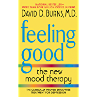 Feeling Good: The New Mood Therapy (English Edition)