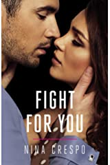 Fight for You (The Kingman Brothers Book 2) Kindle Edition