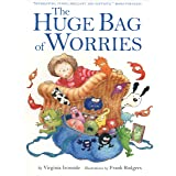 The Huge Bag of Worries: The Huge Bag of Worries