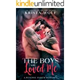 The Boys Who Loved Me: A Reverse Harem Romance