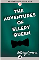 The Adventures of Ellery Queen Kindle Edition