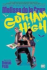 Gotham High Kindle Edition