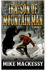 Ira: Son Of Mountain Man Kindle Edition