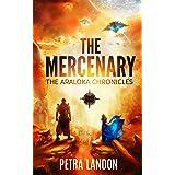 The Mercenary (The Araloka Chronicles)
