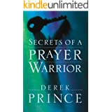 Secrets of a Prayer Warrior (English Edition)