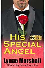 His Special Angel (Mercy, Inc. Book 2) Kindle Edition