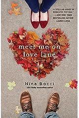 Meet Me on Love Lane Kindle Edition