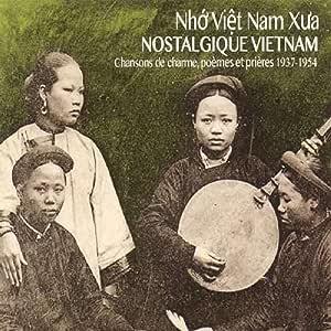 在りし日のヴェトナム 1937〜1954