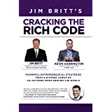Cracking The Rich Code (Vol. 5): Powerful Entrepreneurial Strategies and Insights from a Diverse Line-Up of Co-Authors from A