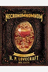 The Necronomnomnom: Recipes and Rites from the Lore of H. P. Lovecraft Kindle Edition