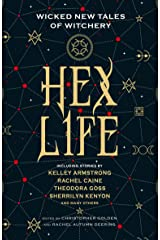 Hex Life: Wicked New Tales of Witchery Kindle Edition