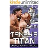 Tansy's Titan: Science Fiction Romance (Cosmos' Gateway Book 3)