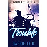 Trouble: A Friends to Lovers Rockstar Romance (Darling Devils Series Book 2)