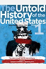 The Untold History of the United States, Volume 1: Young Readers Edition, 1898-1945 Kindle Edition