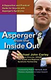 Asperger's From the Inside Out: A Supportive and Practical G…