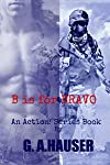 B is for Bravo: An Action! Series Book