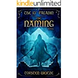 The Naming: The 13th Paladin (Volume II)