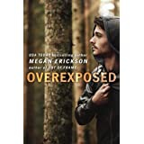 Overexposed (In Focus Book 4)
