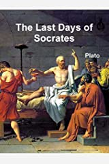 The Last Days of Socrates Kindle Edition