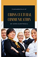 Fundamentals of Cross Cultural Communication Kindle Edition