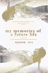 My Memories of a Future Life - the complete novel Kindle Edition