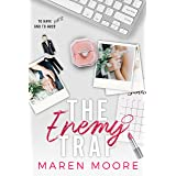 The Enemy Trap: An Enemies to lovers Romance