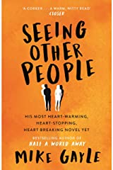 Seeing Other People Kindle Edition