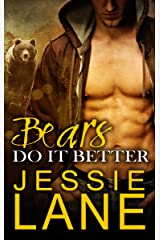 Bears Do It Better Kindle Edition