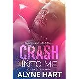 Crash Into Me (Crescent Bay Book 1)