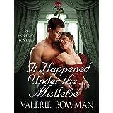 It Happened Under the Mistletoe: A Holiday Novella (Secret Brides)