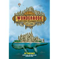 Wonderbook (Revised and Expanded): The Illustrated Guide to…