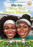 Who Are Venus and Serena Williams (Who Was?) (English Edition)