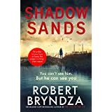 Shadow Sands: The heart-racing new Kate Marshall thriller