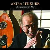 伊福部昭 生誕百年記念アルバム (Akira Ifukube 100th anniversary Album / Tei…