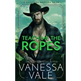 Teach Me The Ropes (Bachelor Auction Book 1) (English Edition)