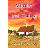 Murder in an Irish Cottage: A Charming Irish Cozy Mystery: 5