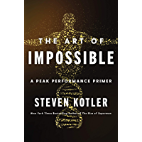 The Art of Impossible: A Peak Performance Primer (English Ed…