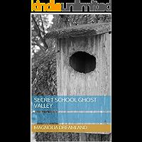 Secret school ghost Valley (English Edition)