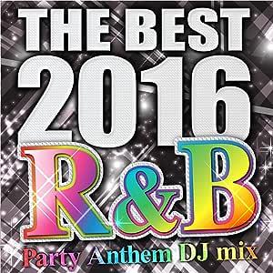 THE BEST 2016 R&B Party Anthem DJ mix