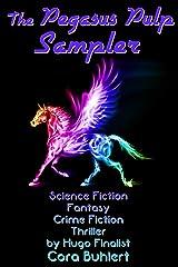 The Pegasus Pulp Sampler Kindle Edition