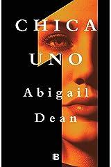 Chica Uno (Spanish Edition) Kindle Edition