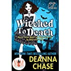 Witched to Death: Magic and Mayhem Universe (Ida May Chronicles Book 1)