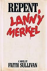 Repent Lanny Merkel Hardcover
