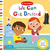 We Can Get Dressed: Putting on My Clothes