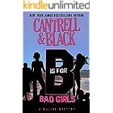 """B"" is for Bad Girls (Malibu Mystery Book 6)"